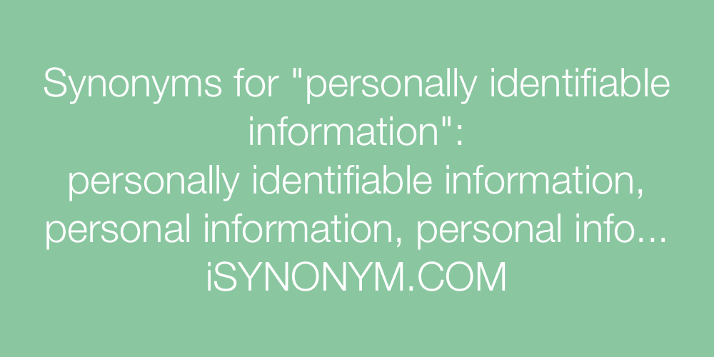 Synonyms personally identifiable information