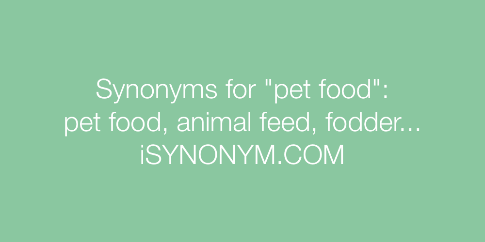 Synonyms pet food