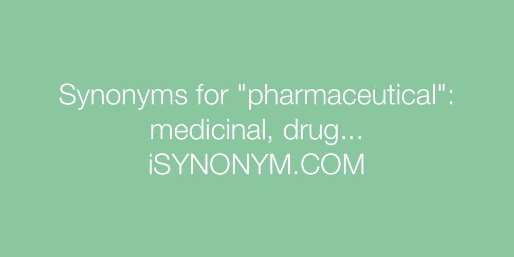 Synonyms pharmaceutical