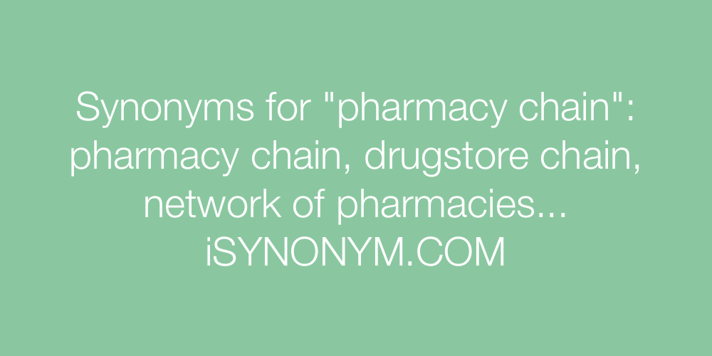 Synonyms pharmacy chain