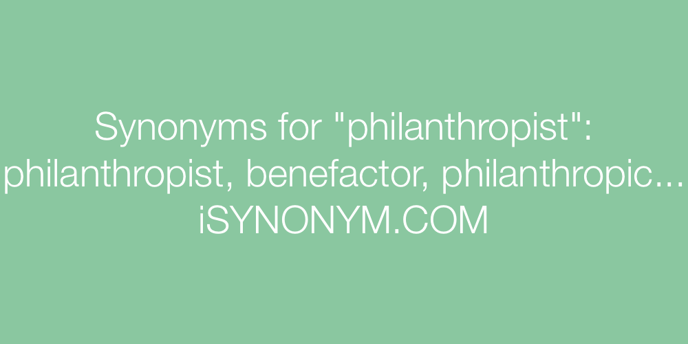 Synonyms philanthropist