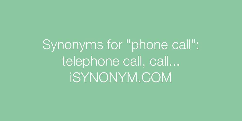 Synonyms phone call