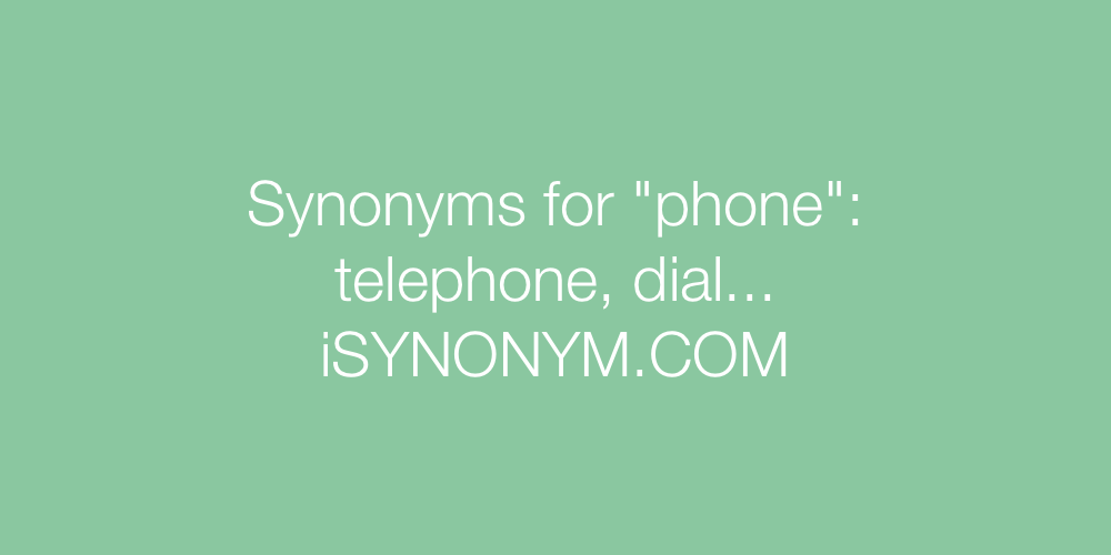 Synonyms phone