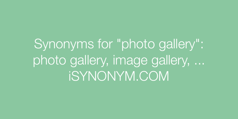 Synonyms photo gallery