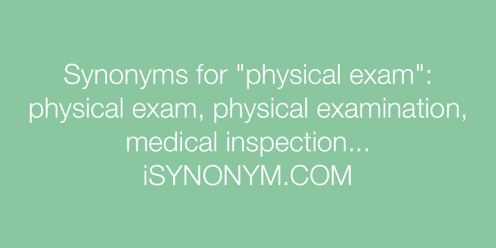 Synonyms physical exam