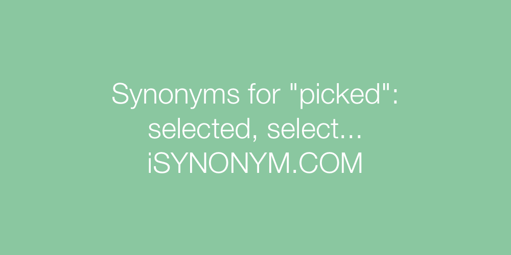 Synonyms picked
