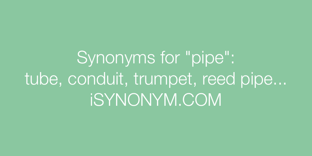 Synonyms pipe