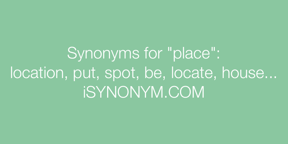 Synonyms place