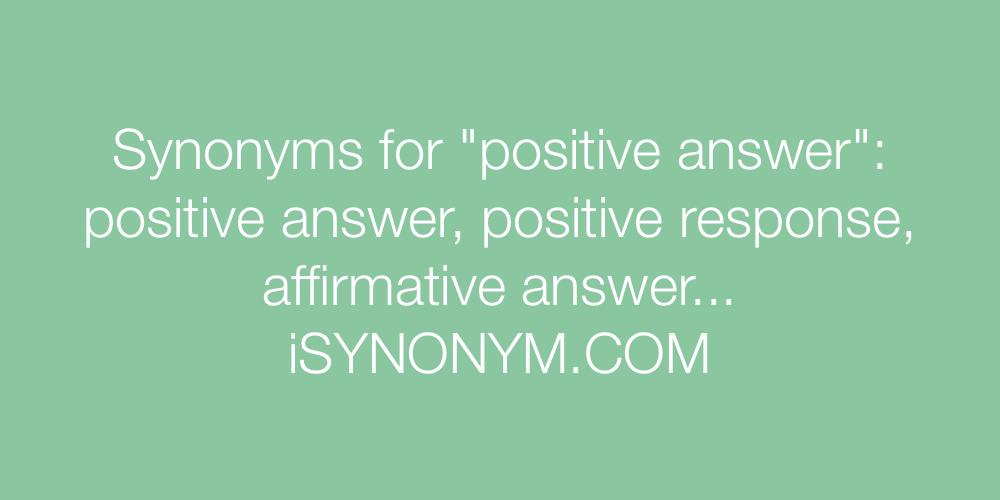 Synonyms positive answer