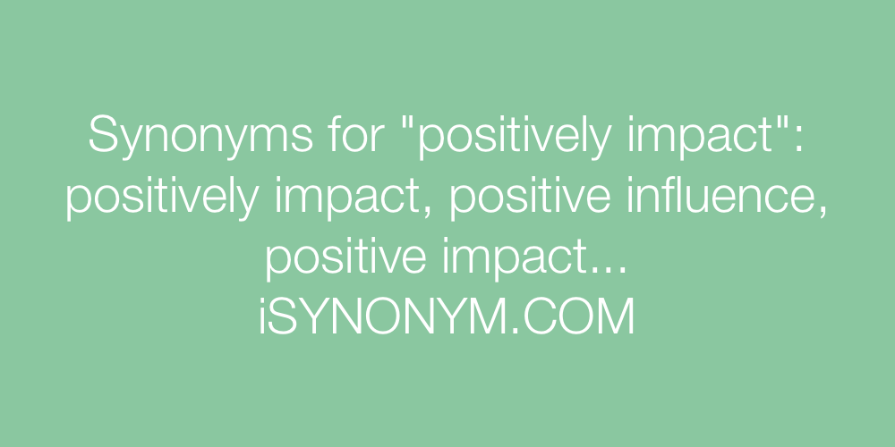 Synonyms positively impact