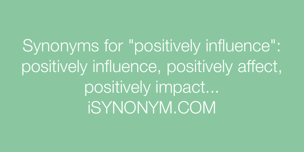 Synonyms positively influence