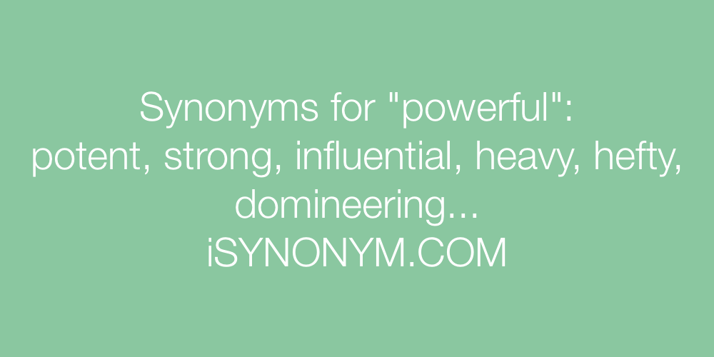 Synonyms powerful