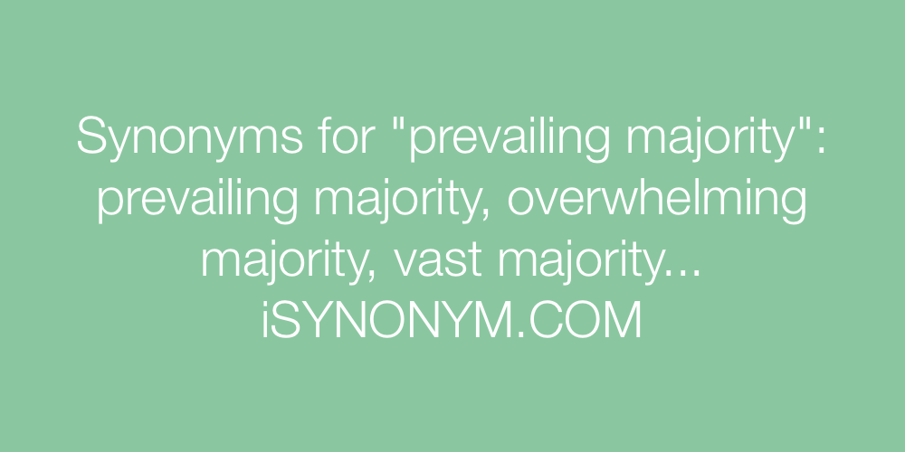 Synonyms prevailing majority