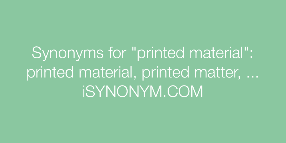 Synonyms printed material
