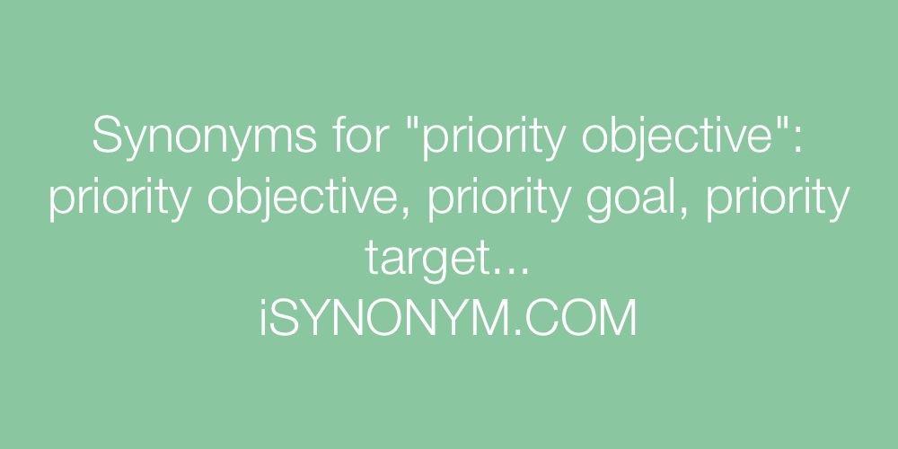 Synonyms priority objective