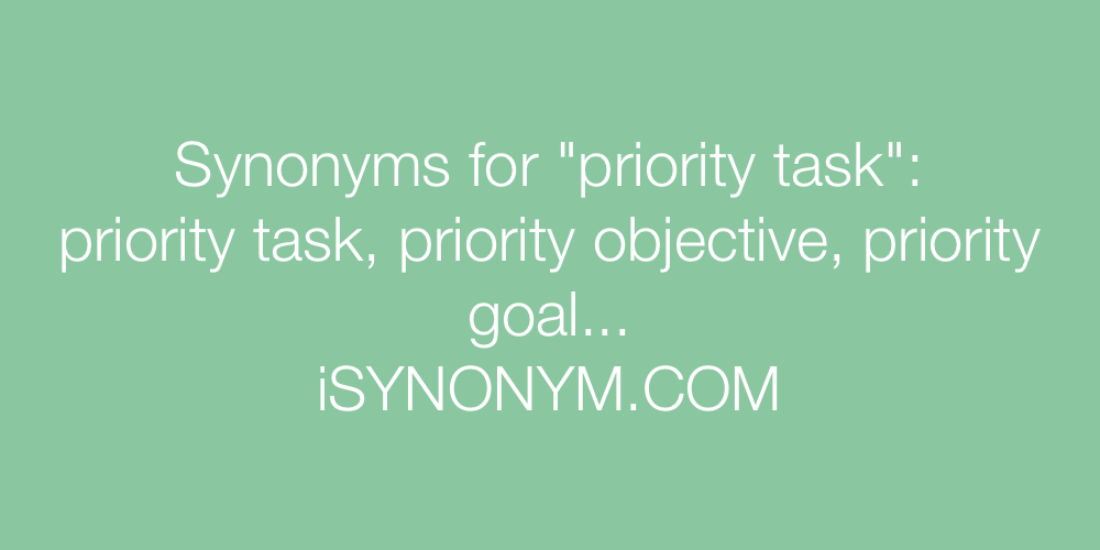 Synonyms priority task