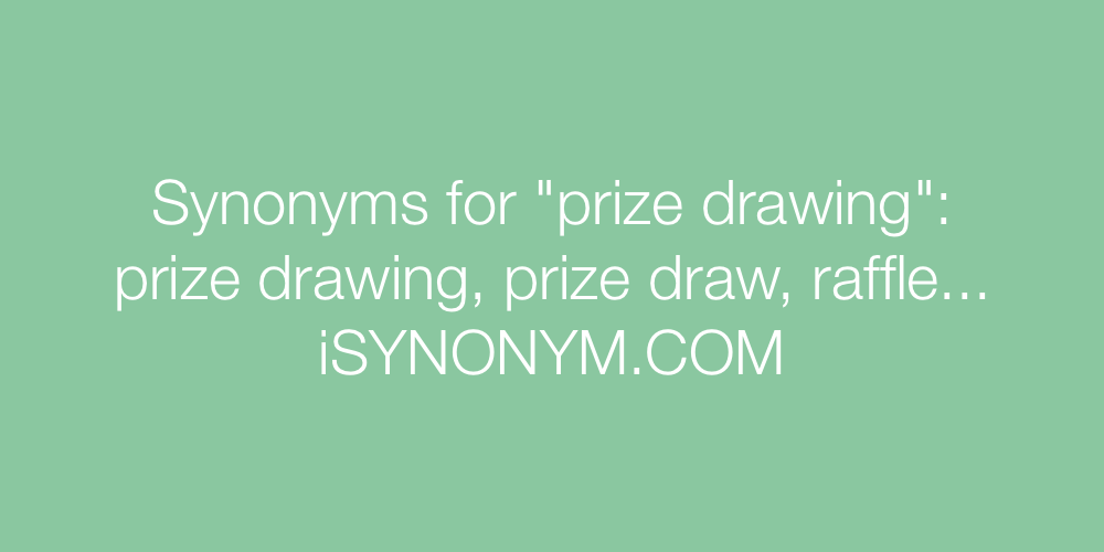 Synonyms prize drawing
