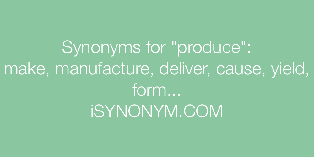 Synonyms produce