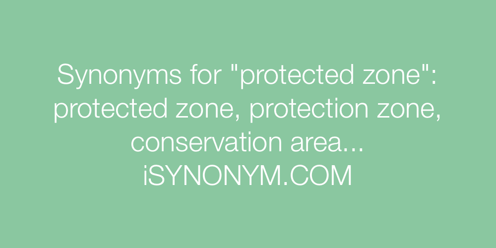 Synonyms protected zone