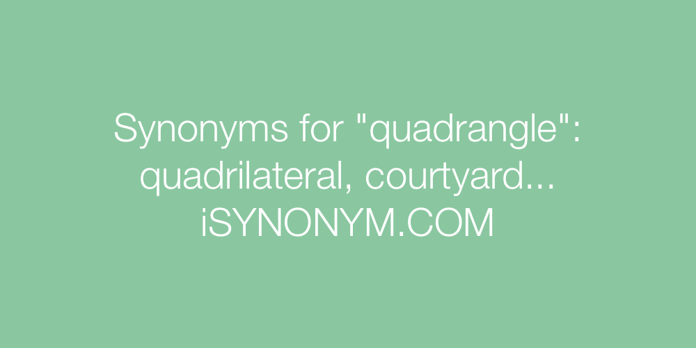 Synonyms quadrangle