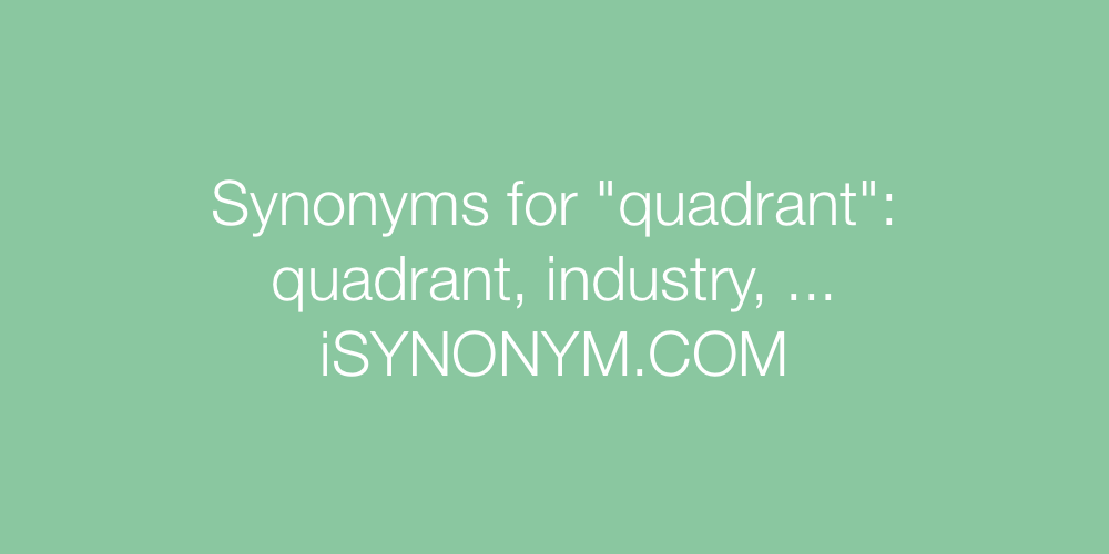 Synonyms quadrant