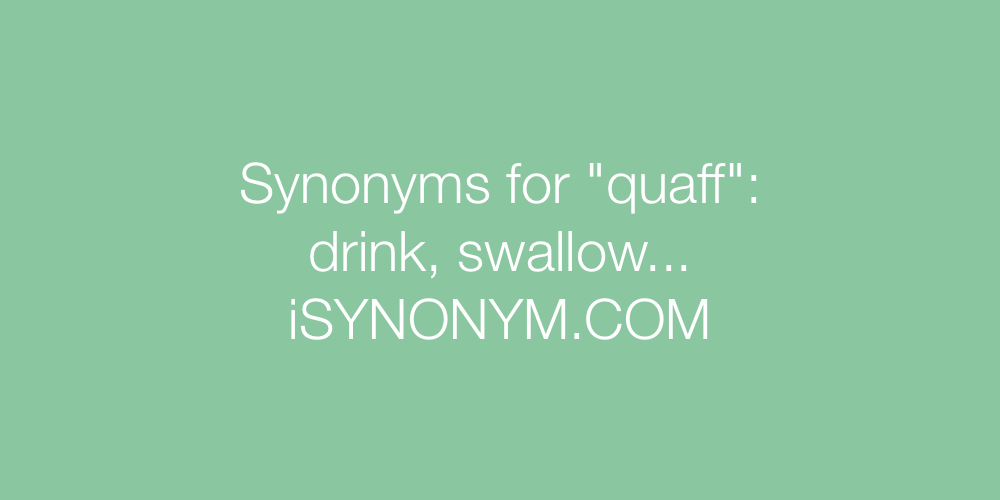 Synonyms quaff