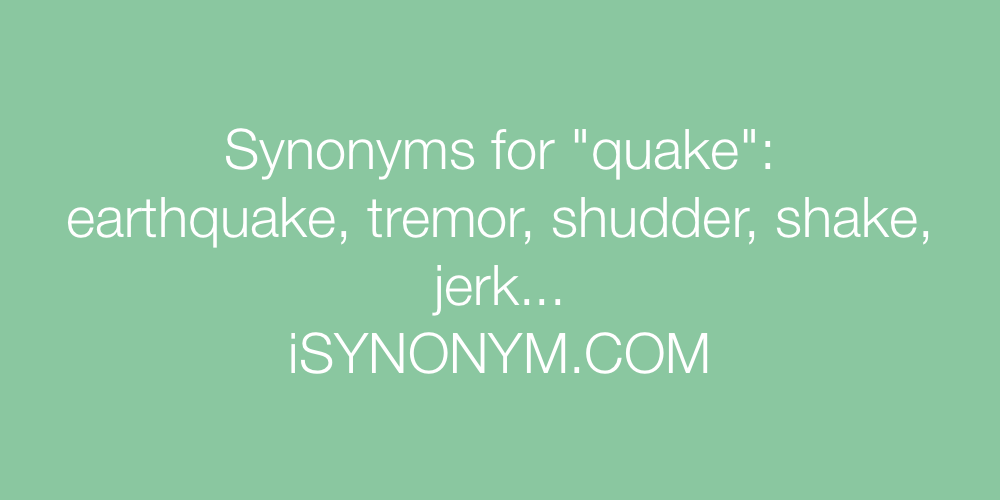 Synonyms quake