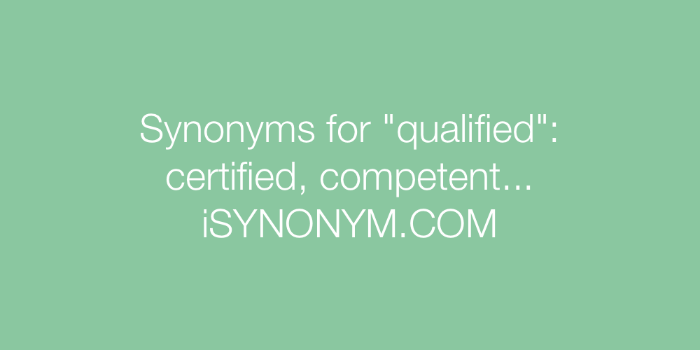 Synonyms qualified