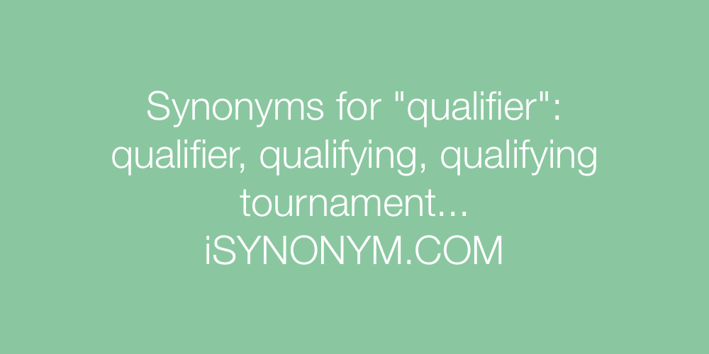 Synonyms qualifier