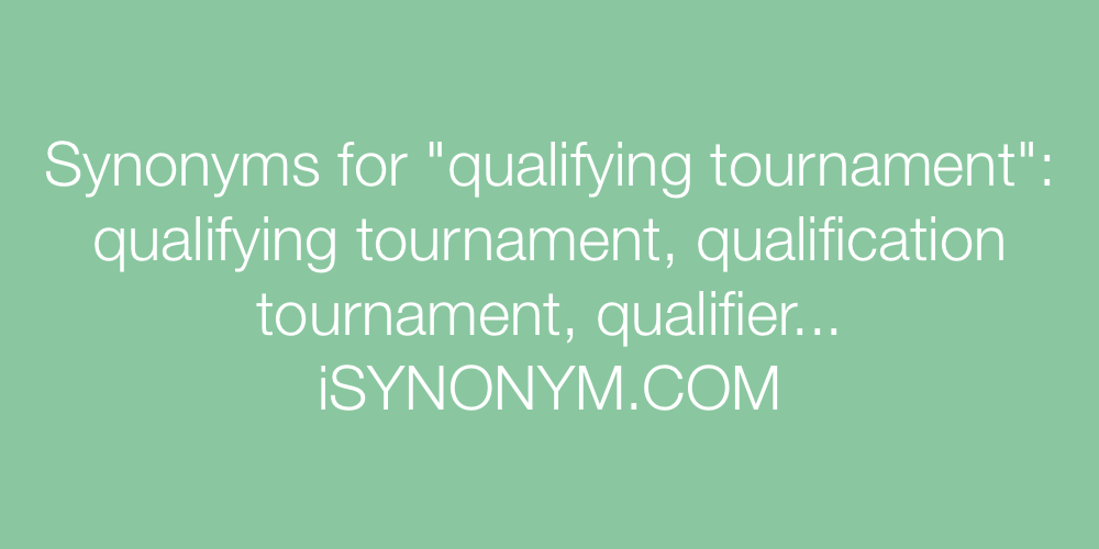 Synonyms qualifying tournament