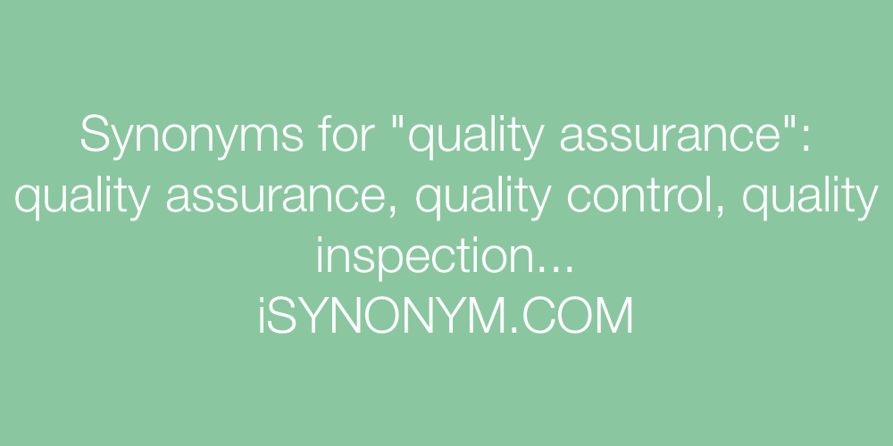 Synonyms quality assurance