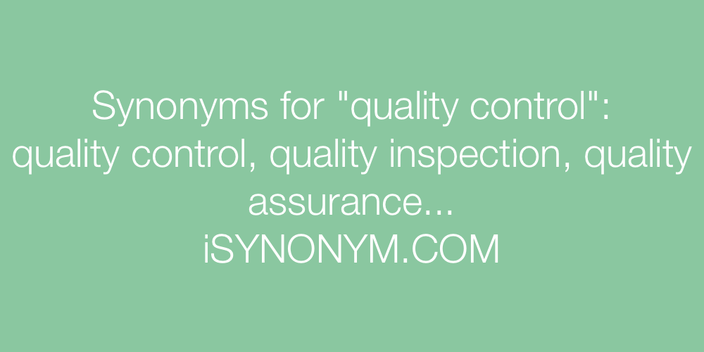 Synonyms quality control
