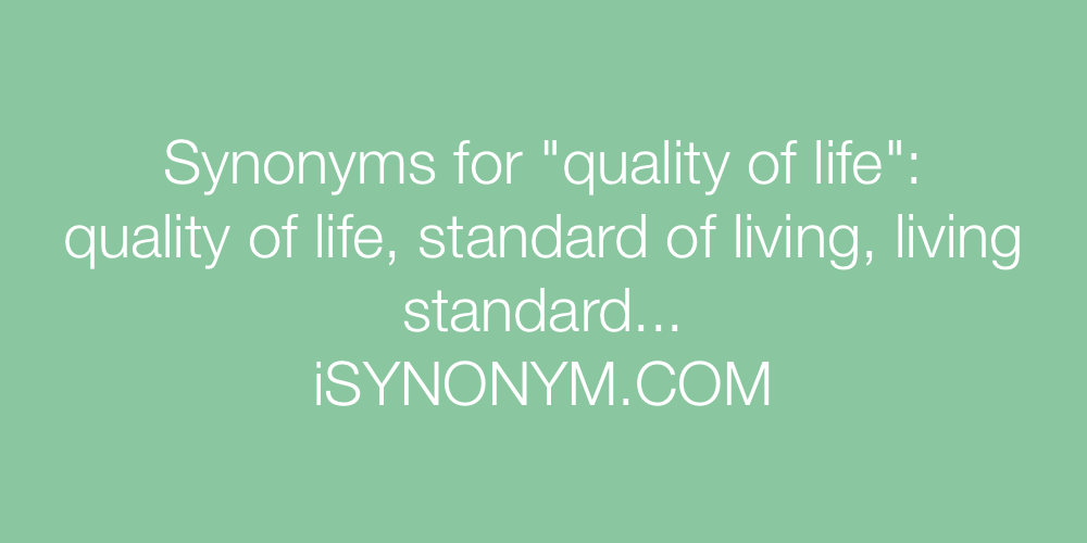 Synonyms quality of life