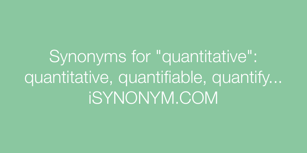 Synonyms quantitative