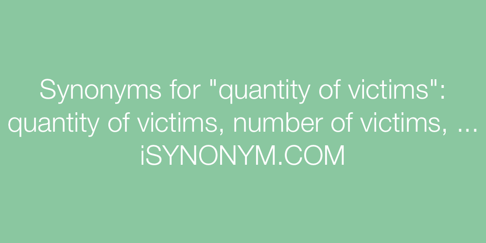 Synonyms quantity of victims