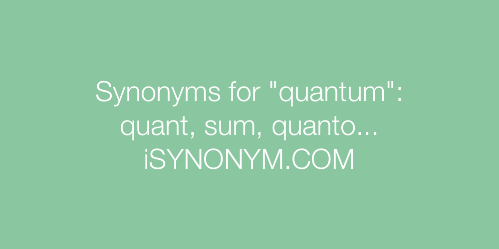 Synonyms quantum