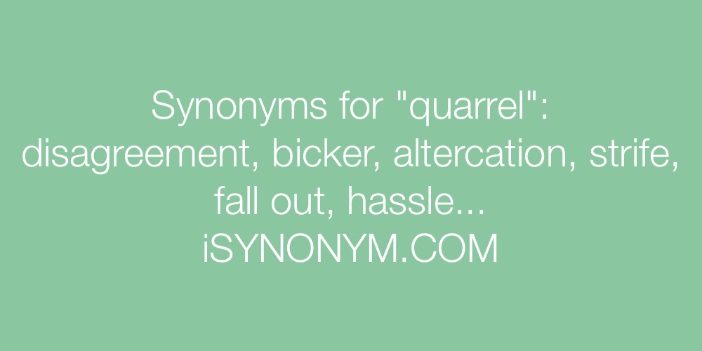 Synonyms quarrel