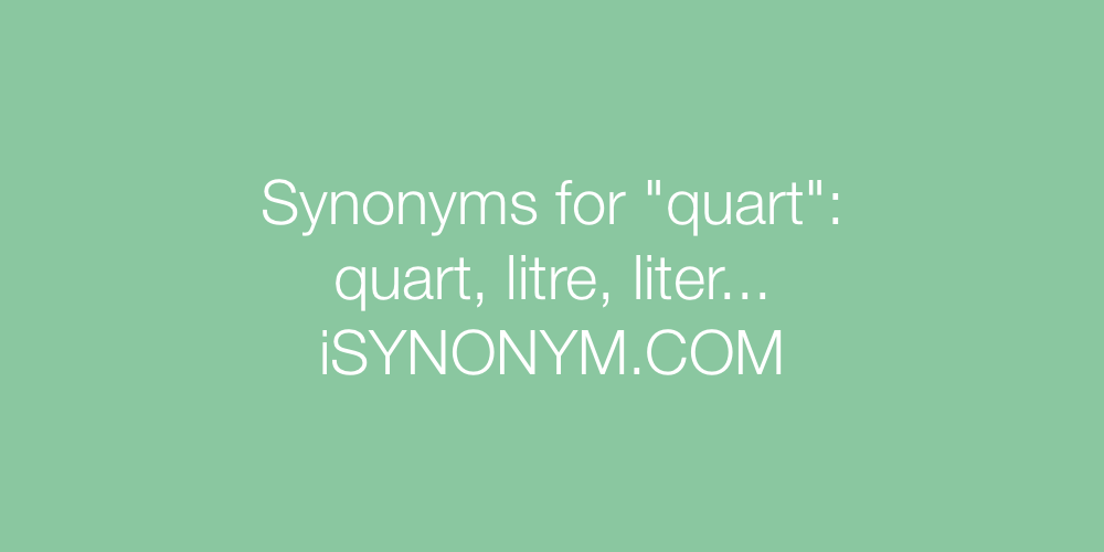 Synonyms quart
