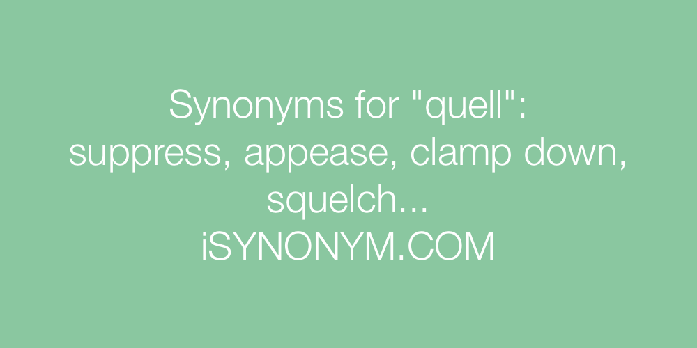 Synonyms quell
