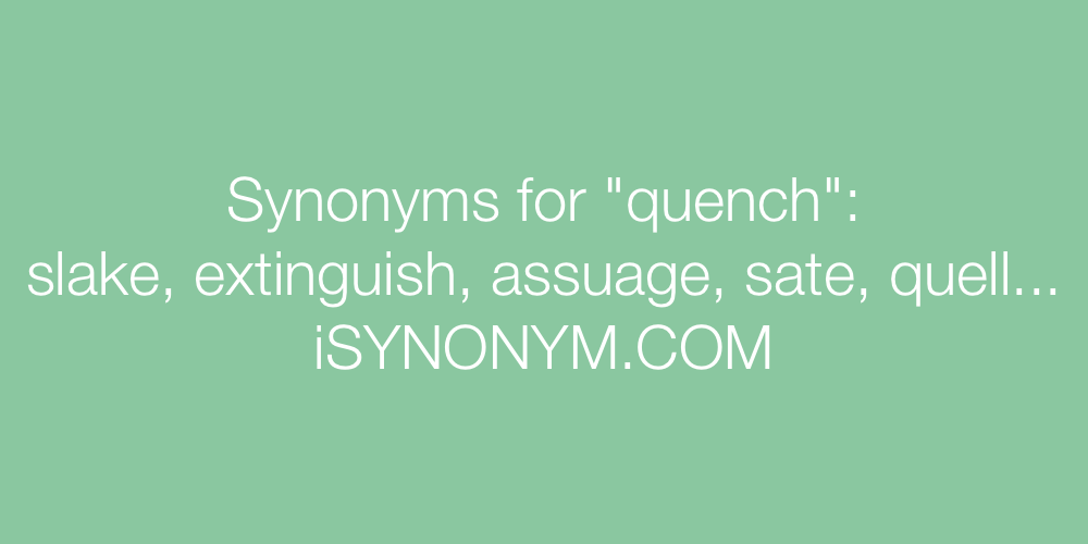 Synonyms quench