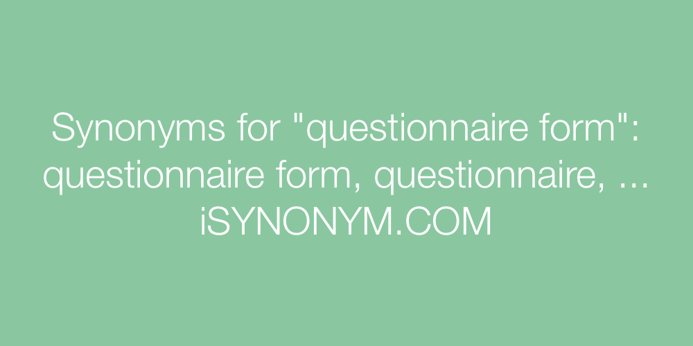 Synonyms questionnaire form