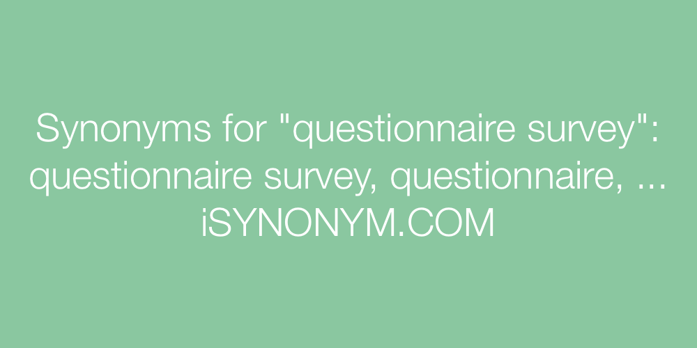 Synonyms questionnaire survey