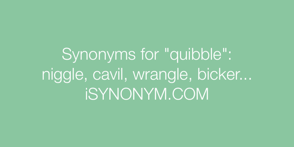 Synonyms quibble