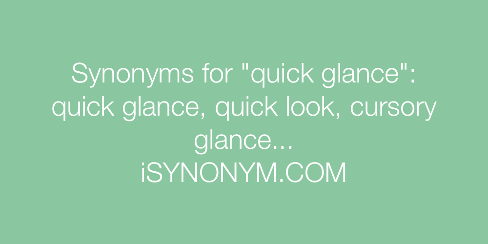 Synonyms quick glance
