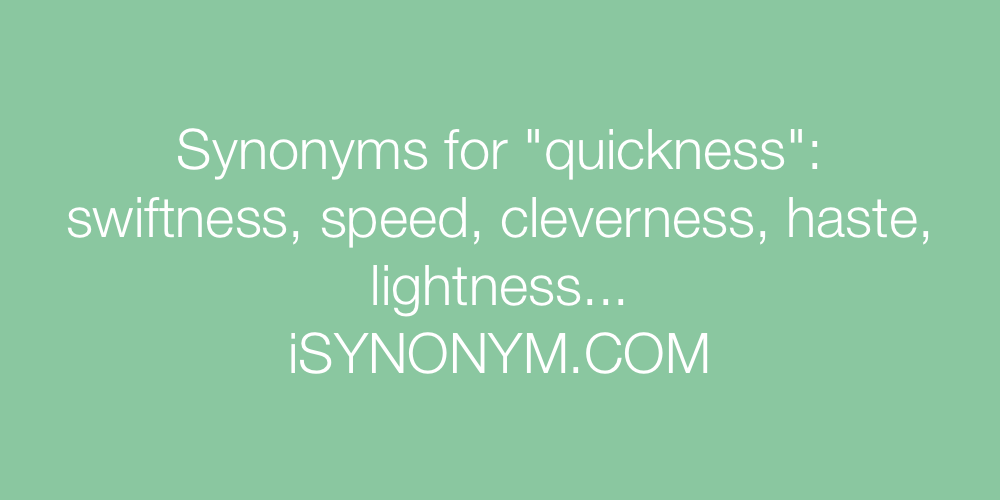 Synonyms quickness