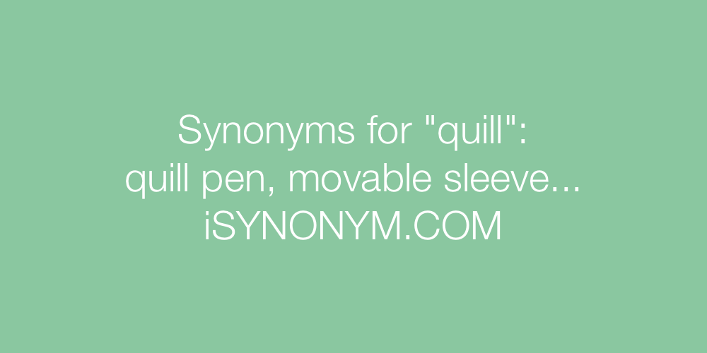 Synonyms quill