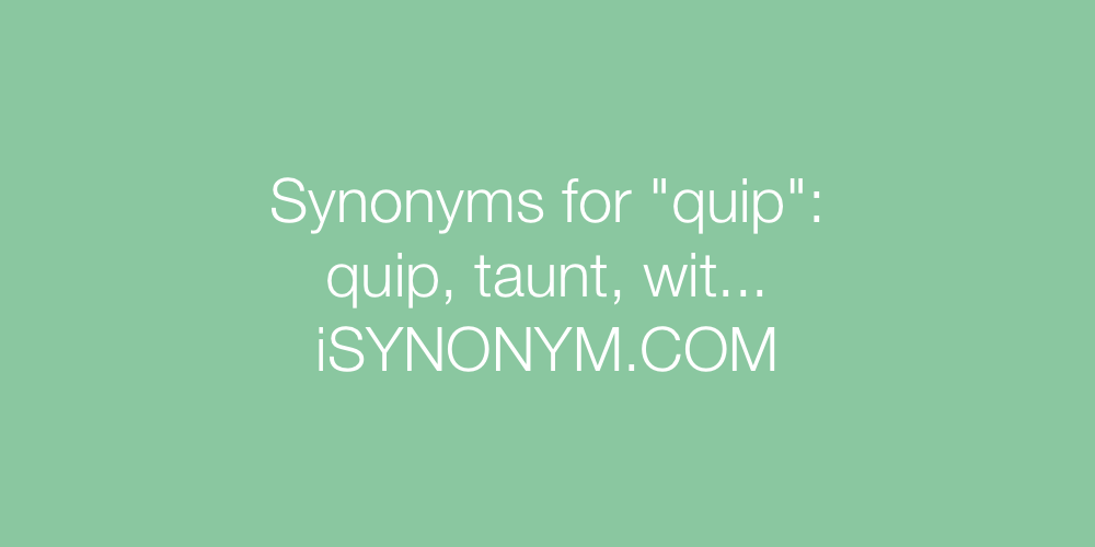 Synonyms quip