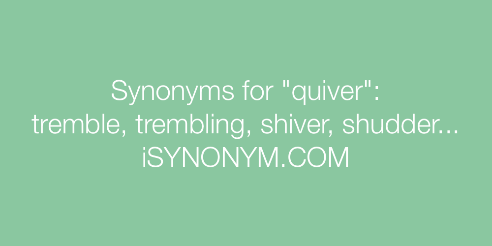 Synonyms quiver