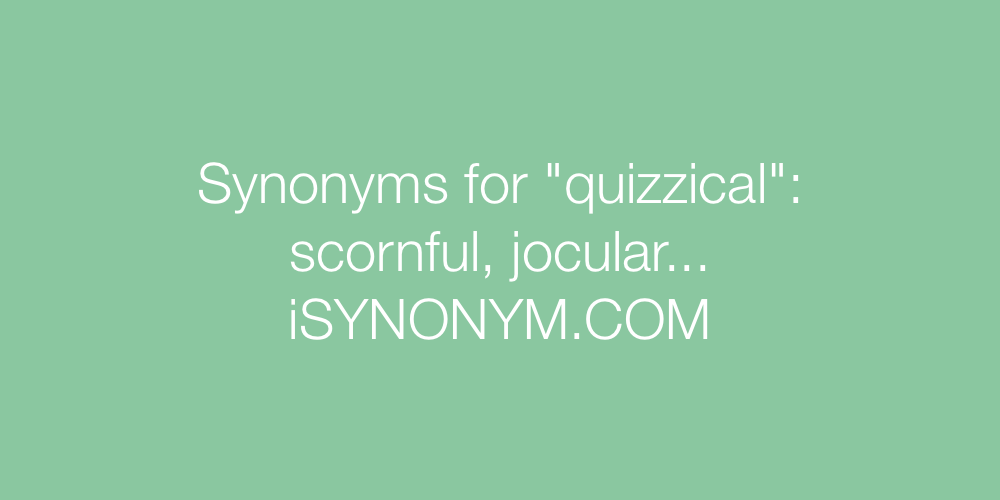 Synonyms quizzical