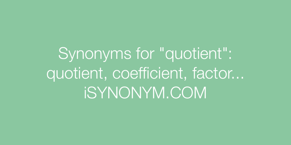 Synonyms quotient